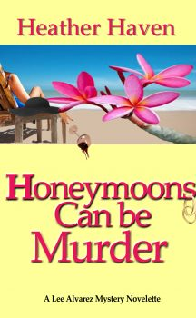 Honeymoons Can Be Murder, a Novelette