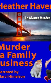 Very Exciting News! Murder is a Family Business Now An Audio book