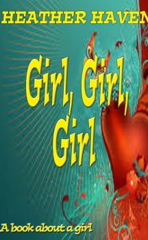 I'm Writing A New Book called 'Girl, Girl, Girl'